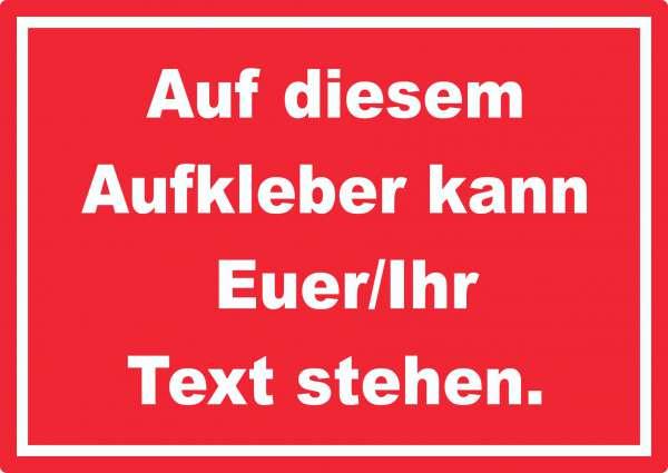 Aufkleber mit Wunschtext waagerecht Text weiss Hintergrund rot
