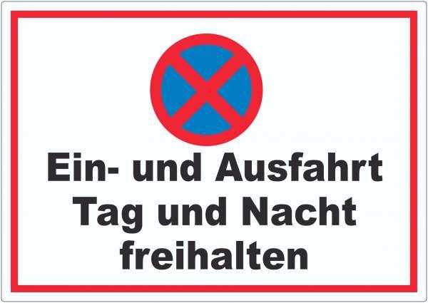 Parken verboten Ein- und Ausfahrt Tag und Nacht freihalten Aufkleber