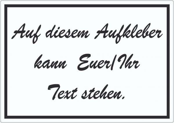 Schreibschrift Aufkleber mit Wunschtext waagerecht Text schwarz weiss