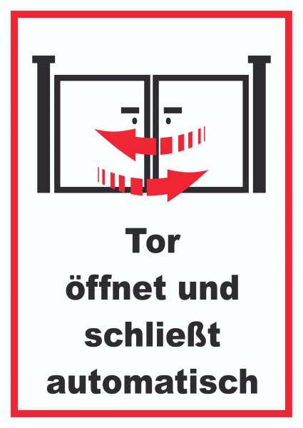 Tor öffnet und schließt automatisch Schild