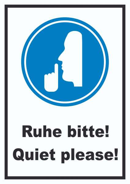 Ruhe bitte Quiet please Schild