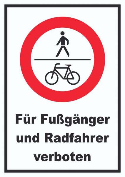 Für Fußgänger und Radfahrer verboten Schild