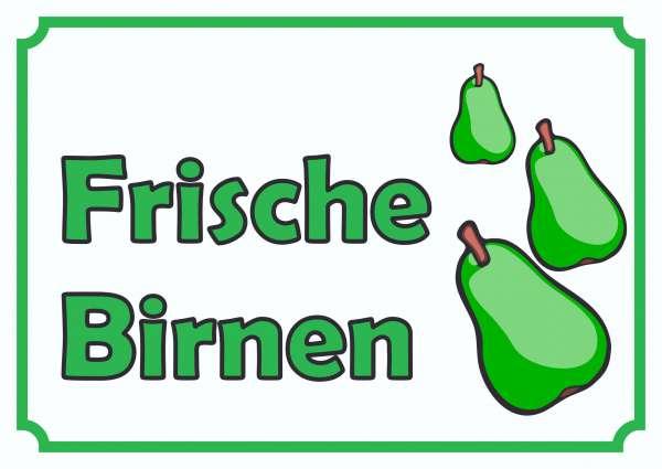 Verkaufsschild Schild Frische Birnen zu verkaufen
