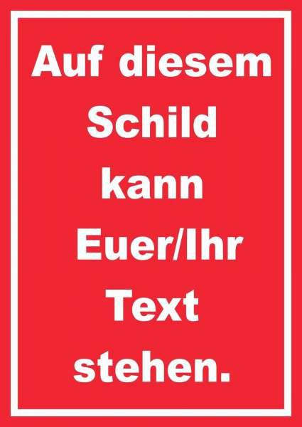 Schild mit Wunschtext hochkant Text weiss Hintergrund rot