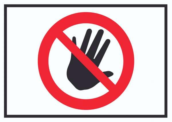 Bitte nicht anfassen Symbol Schild