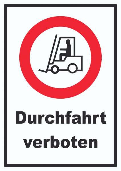 Gabelstapler Durchfahrt verboten Schild