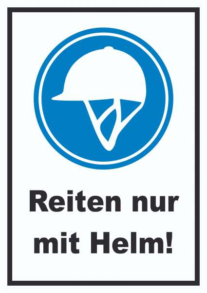 Reiten nur mit Helm Schild