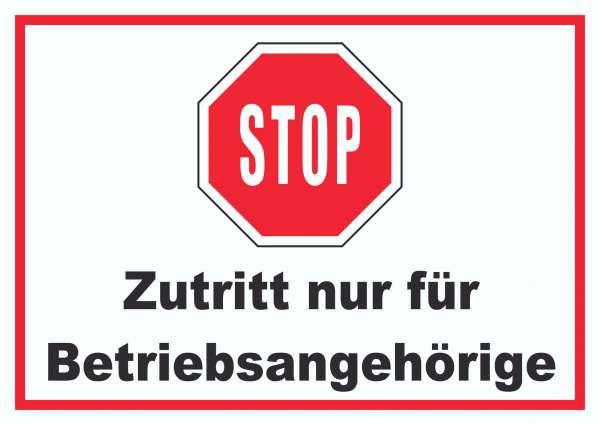 Stop Zutritt nur für Betriebsangehörige Schild