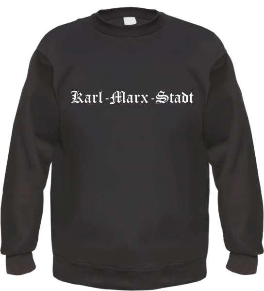 Karl-Marx-Stadt Sweatshirt - Altdeutsch - bedruckt - Pullover