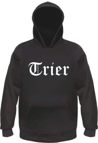 Trier Kapuzensweatshirt - Altdeutsch bedruckt - Hoodie Kapuzenpullover