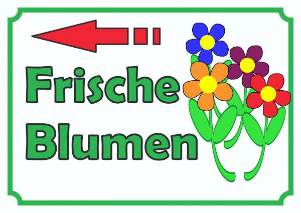 Verkaufsschild Schild Blumen links