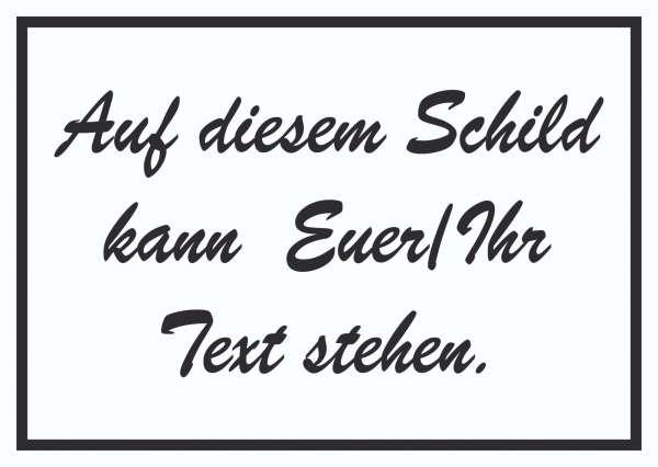 Schreibschrift Schild mit Wunschtext waagerecht Text schwarz weiss