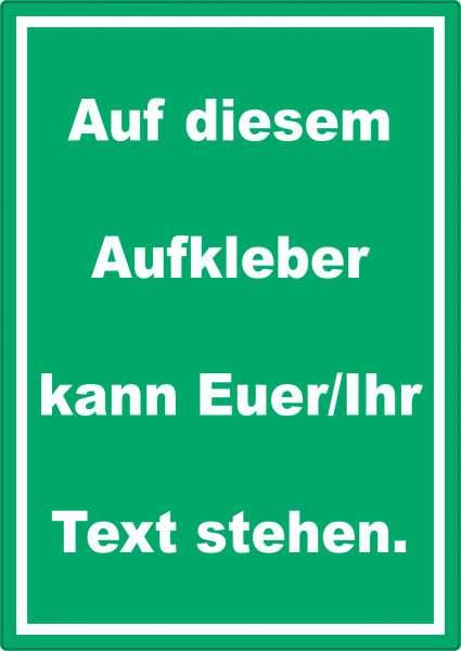 Aufkleber mit Wunschtext hochkant Text weiss Hintergrund grün