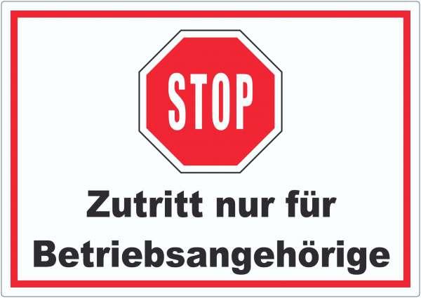 Stop Zutritt nur für Betriebsangehörige Aufkleber