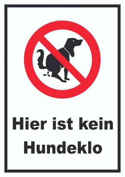 Hier ist kein Hundeklo Schild