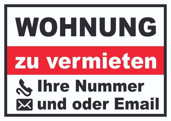 Wohnung zu vermieten Schild mit Telefonnummer und / oder Emailadresse