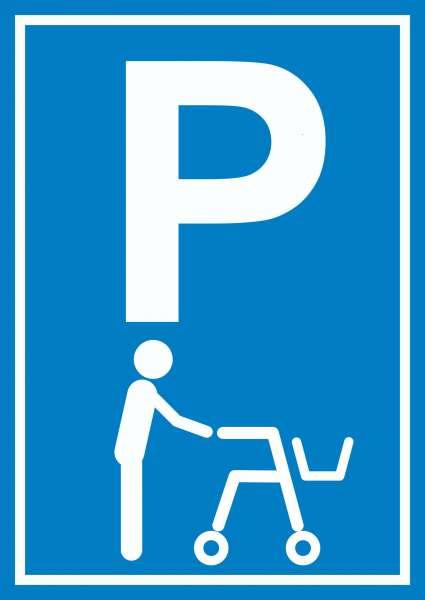 Rollator Parkplatz Schild Gehwagen Gehhilfe