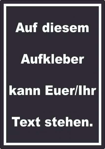 Aufkleber mit Wunschtext hochkant Text weiss Hintergrund schwarz