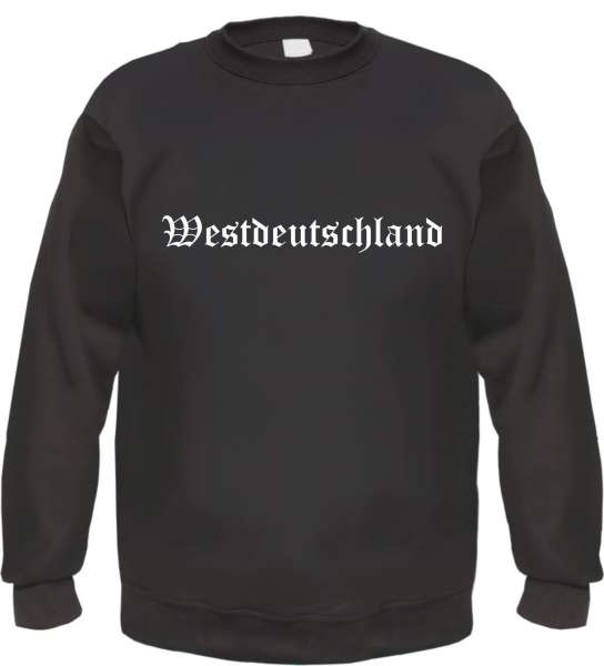 Westdeutschland Sweatshirt - Altdeutsch - bedruckt - Pullover
