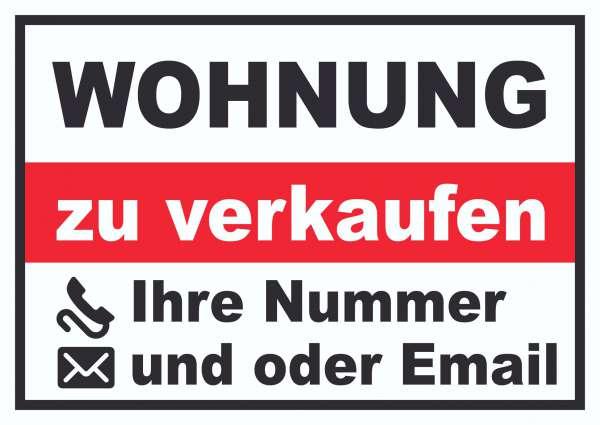 Wohnung zu verkaufen Schild mit Telefonnummer und / oder Emailadresse