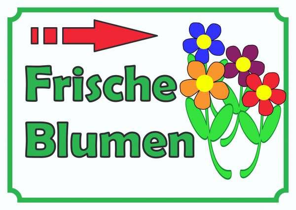 Verkaufsschild Schild Blumen rechts