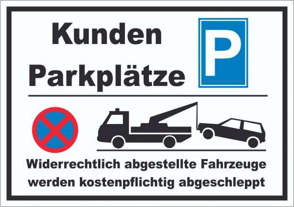 Kundenparkplätze Aufkleber Widerrechtlich abgestellt Fahrzeuge w. abgeschleppt