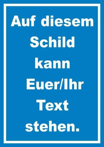 Schild mit Wunschtext hochkant Text weiss Hintergrund blau