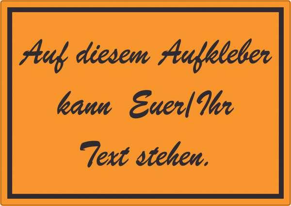 Schreibschrift Aufkleber mit Wunschtext waagerecht Text schwarz orange