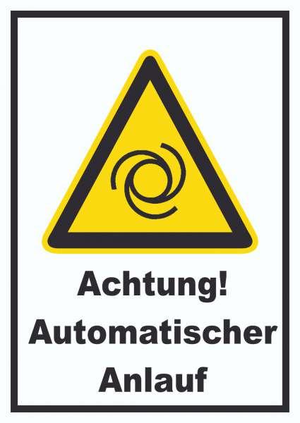 Achtung Automatischer Anlauf Schild