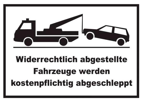 Widerrechtlich abgestellte Fahrzeuge Schild