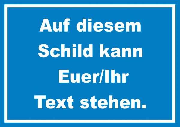 Schild mit Wunschtext waagerecht Text weiss Hintergrund blau