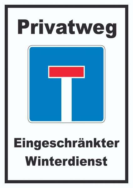 Privatweg Eingeschränkter Winterdienst Schild