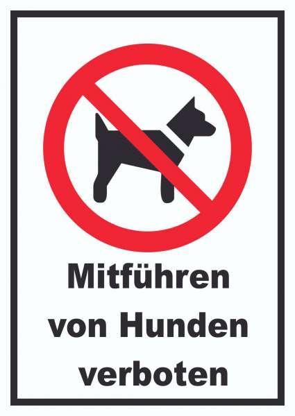 Mitführen von Hunden verboten Schild