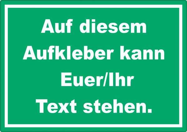 Aufkleber mit Wunschtext waagerecht Text weiss Hintergrund grün