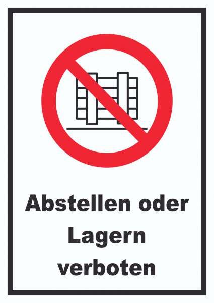 Abstellen oder Lagern verboten Schild