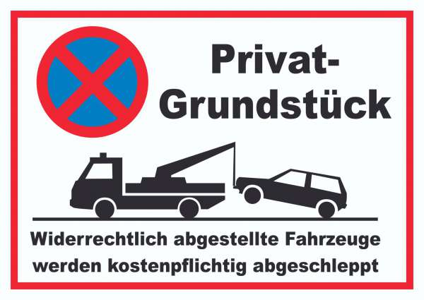 Parken verboten Privatgrundstück Schild