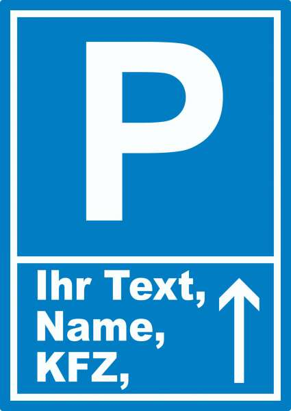 Parkplatz Aufkleber mit Wunschtext Pfeil nach oben