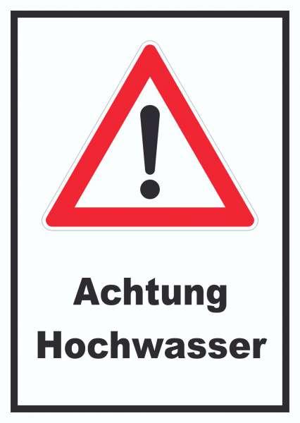 Achtung Hochwasser Schild