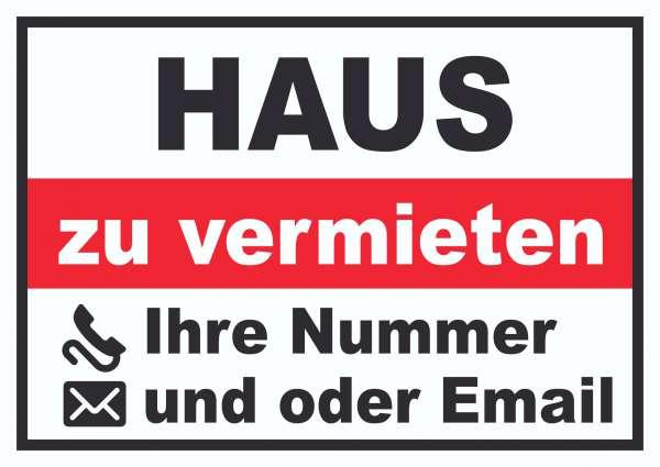 Haus zu vermieten Schild mit Telefonnummer und / oder Emailadresse