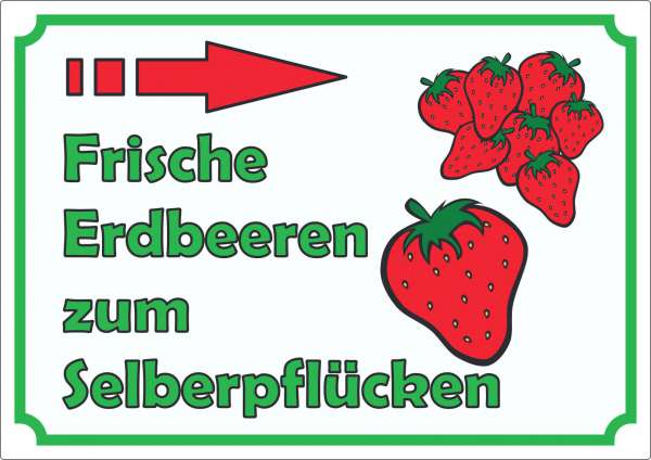 Werbeaufkleber Aufkleber Erdbeeren zum selberpflücken mit Pfeil nach rechts