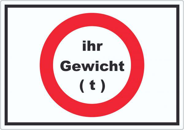 Durchfahrt verboten Aufkleber Wunschgewicht Symbol