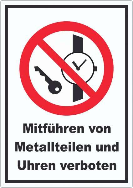 Mitführen von Metallteilen und Uhren verboten Aufkleber